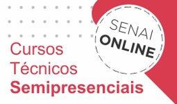 Cursos Tècnicos Semipresenciais no SENAI Online